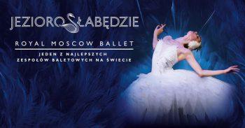 The Royal Moscow Ballet @Warszawa, Poland @ COS Torwar | Warsaw | Poland